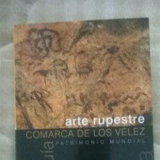 Libros: ARTE RUPESTRE COMARCA DE LOS VELEZ ALMERIA. Lote 49454002