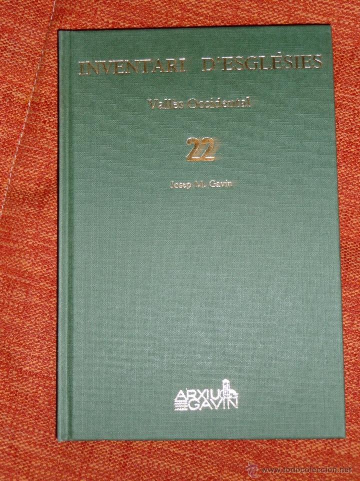 INVENTARI ESGLESIES DE CATALUNYA JOSEP MA GAVIN VOLUM 23 VALLÉS ORIENTAL (Libros Nuevos - Historia - Historia Antigua)