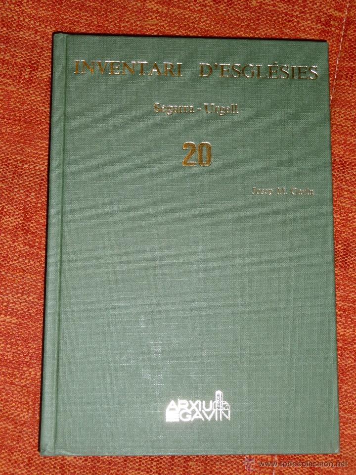 INVENTARI ESGLESIES DE CATALUNYA JOSEP MA GAVIN VOLUM 20 SEGARRA URGELL (Libros Nuevos - Historia - Historia Antigua)