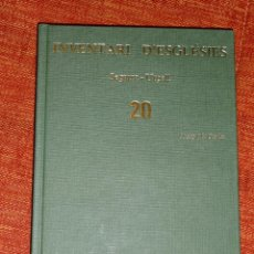 Libros: INVENTARI ESGLESIES DE CATALUNYA JOSEP MA GAVIN VOLUM 20 SEGARRA URGELL. Lote 54868909