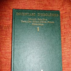 Libros: INVENTARI ESGLESIES DE CATALUNYA J. GAVIN VOLUM 1 MONTSIÀ BAIX EBRE PRIORAT RIBERA D'EBRE MATARRANYA. Lote 54869524
