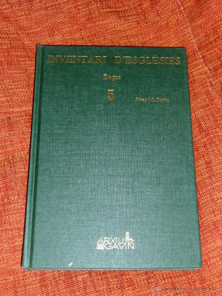 INVENTARI ESGLESIES DE CATALUNYA JOSEP MA GAVIN VOLUM 5 BAGES (Libros Nuevos - Historia - Historia Antigua)