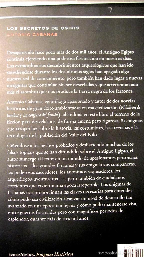 Libros: TEMAS DE HOY. ENIGMAS HISTORICOS: LOS SECRETOS DE OSIRIS. ANTONIO CABANAS......OFERTA EN PRECIO - Foto 3 - 56291092