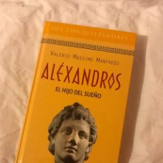 Libros: LIBRO ALEXANDROS EL HIJO DEL SUEÑO. Lote 75725475