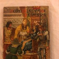 Libros: DOÑA BLANCA DE NAVARRA 1948. Lote 77104366