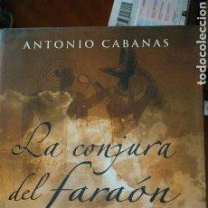 Libros: LIBRO LA. CONJURA DEL FARAON. Lote 91039503