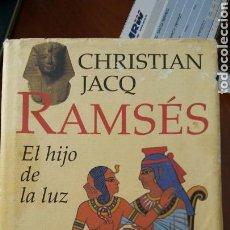 Libros: LIBRO RAMSÉS LA SOMBRA DE LA LUZ DE CRISTIAN JACOB. Lote 91101675