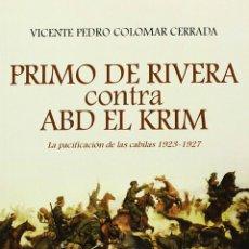Libros: PRIMO DE RIVERA CONTRA ABD-EL KRIM. Lote 91335169