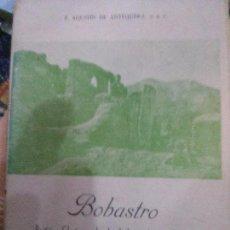 Libros: BOBASTRO .(BASTION GLORIOSO DE LA INDEPENDENCIA DE LA PATRIA) ANTEQUERA . Lote 97153095