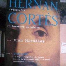 Libros: HERNAN CORTES . , JUAN MIRALLES . TUSQUETS. Lote 97273391