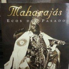 Libros: MAHARAJÁS. ECOS DEL PASADO. Lote 97284655
