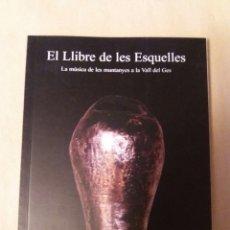 Libros: EL LLIBRE DE LES ESQUELLES. Lote 99889267