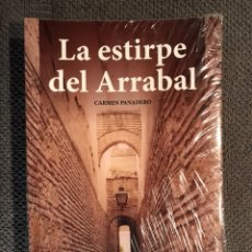 Libros: LA ESTIRPE DEL ARRABAL, POR CARMEN PANADERO (A.2015). Lote 105319611