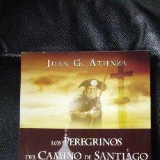 Libros: LOS PEREGRINOS DEL CAMINO DE SANTIAGO ( JUAN G. ATIENZA ). Lote 113097416