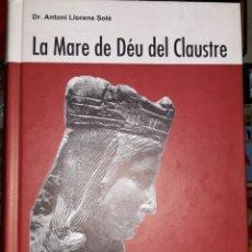 Libros: LLIBRE HISTORIC DE LA IMATGE DE LA VERGE I CONFRARIA DEL CLAUSTRE DE SOLSONA. Lote 110712442