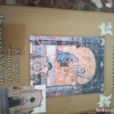 Libros: V CENTENARIO DEL CONVENTO DE LA ENCARNACIÓN DE VALENCIA. Lote 110864751
