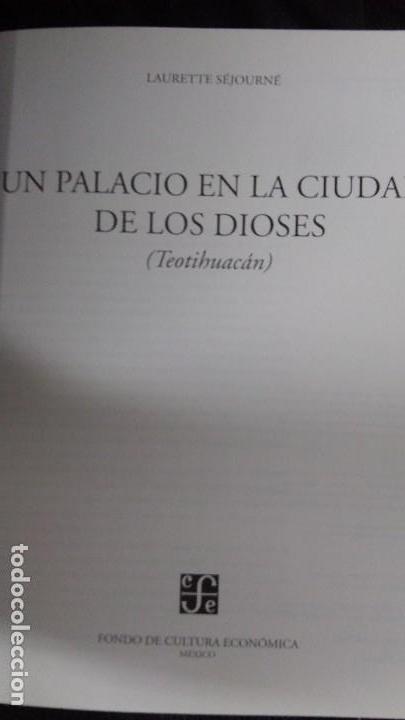 Libros: UN PALACIO EN LA CIUDAD DE LOS DIOSE TEOTIHUACAN - Foto 2 - 117229911