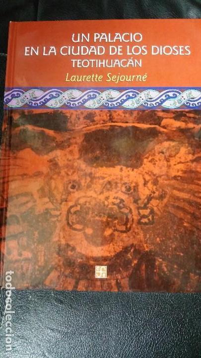 UN PALACIO EN LA CIUDAD DE LOS DIOSE TEOTIHUACAN (Libros Nuevos - Historia - Historia Antigua)