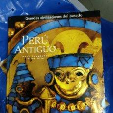 Libros: PERÚ ANTIGUO. MARIA LONGHENA, WALTER ALVA. GRANDES CIVILIZACIONES DEL PASADO.. Lote 118472636