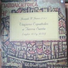 Libros: VIAJEROS ESPAÑOLES A TIERRA SANTA. Lote 120041366