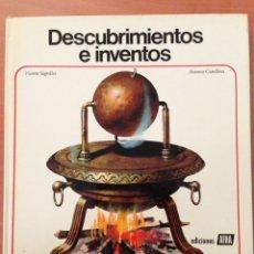 Libros: DESCUBRIMIENTOS E INVENTOS.. - VICENTE SEGRELLES Y ANTONIO CUNILLERA... Lote 134971435