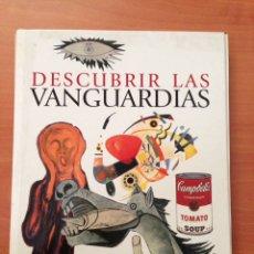 Libros: DESCUBRIR LAS VANGUARDIAS. Lote 135059193