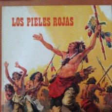 Libros: LOS PIELES ROJAS. Lote 135067958