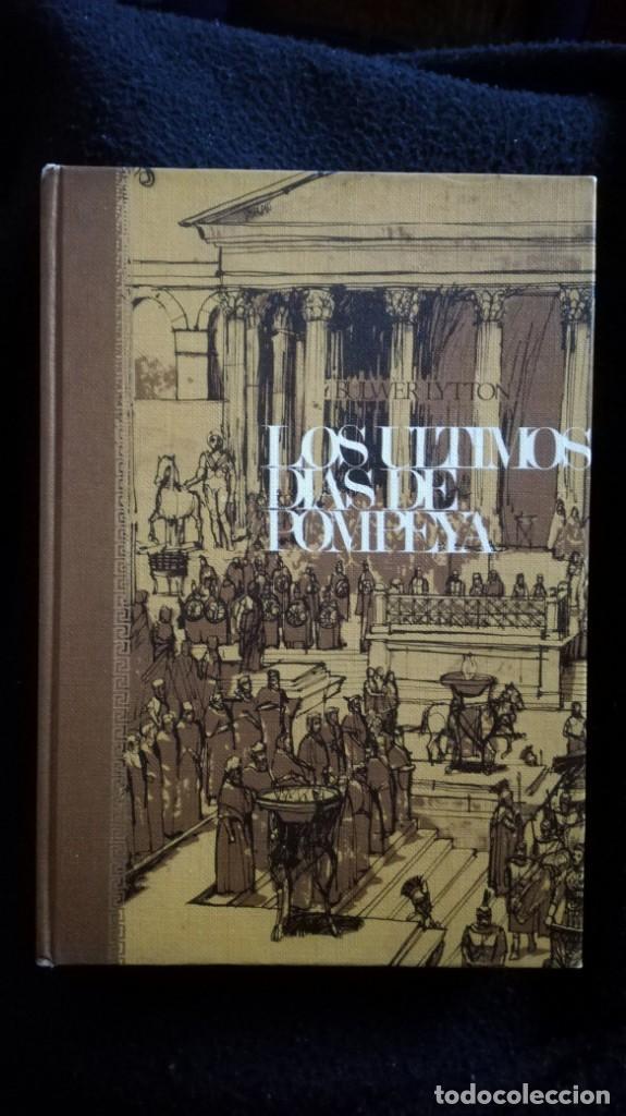 LOS ÚLTIMOS DÍAS DE POMPEYA (Libros Nuevos - Historia - Historia Antigua)