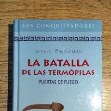 Libros: LA BATALLA DE LAS TERMÓPILAS DE STEVEN PRESSFIELD. Lote 136036850