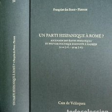 Libros: BOSCS-PLATEAUX. UN PARTI HISPANIQUE À ROME?. ASCENSION DES ÉLITES HISPANIQUES ET POUVOIR... 2006.. Lote 137293190