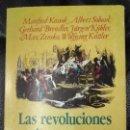 Libros: LAS REVOLUCIONES BURGUESAS( MANFRED KOSSOK Y OTROS AUTORES MAS). Lote 142186670