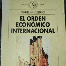 Libros: EL ORDEN ECONOMICO INTERNACIONAL ( CHARLES P. KINDLEBERGER ). Lote 142520838