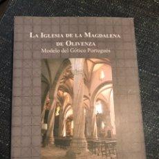 Libros: LA IGLESIA DE LA MAGDALENA DE OLIVENZA. MANUEL FORTEA LUNA. Lote 148101417
