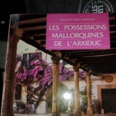 Libros: LES POSSESSIONS MALLORQUINES. Lote 151423978