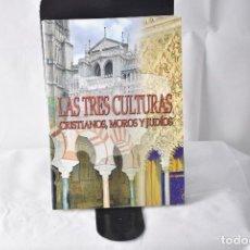 Libros: LAS TRES CULTURAS. CRISTIANOS, MOROS Y JUDÍOS. MASIÁ, CONCEPCIÓN. Lote 152156354
