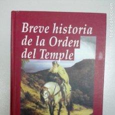 Libros: BREVE HISTORIA DE LA ORDEN DEL TEMPLE - CORRAL, JOSÉ LUIS. Lote 155112842
