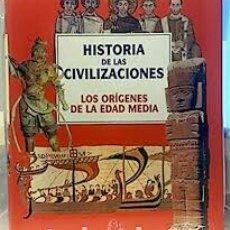 Libros: HISTORIA DE LAS CIVILIZACIONES . TOMO 3. LOS ORÍGENES DE LA EDAD MEDIA. EMPAQUETADO( NUEVO). Lote 155182272
