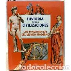 Libros: HISTORIA DE LAS CIVILIZACIONES. TOMO 5. LOS FUNDAMENTOS DEL MUNDO MODERNO. EMPAQUETADO( NUEVO). Lote 155185240