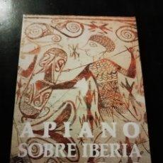 Libros: LIBRO APIANO SOBRE IBERIA Y ANIBAL. Lote 155314629