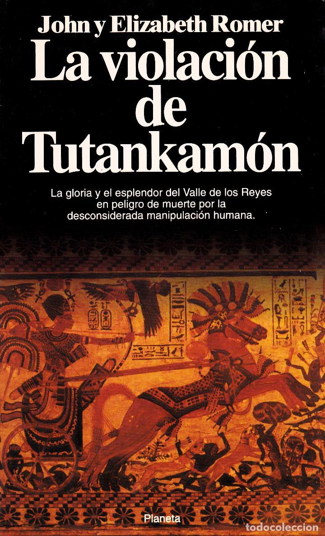 LA VIOLACIÓN DE TUTANKAMÓN (Libros Nuevos - Historia - Historia Antigua)