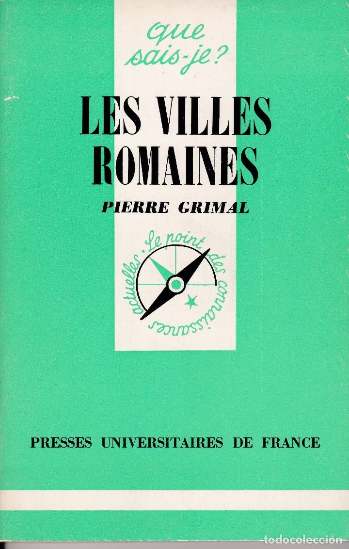 LES VILLES ROMAINES - PIERRE GRIMAL (Libros Nuevos - Historia - Historia Antigua)