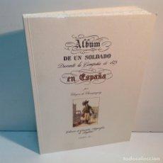 Libros: ALBUM DE UN SOLDADO DURANTE LA CAMPAÑA DE 1823 EN CAMPAÑA CLERJON DE CHAMPAGNY. Lote 178901932