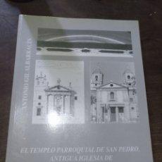 Libros: IGLESIA DE SAN PEDRO ALMERÍA ANTONIO GIL 1996. Lote 179179457