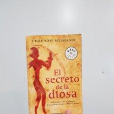 Libros: EL SECRETO DE LA DIOSA - LORENZO MEDIANO. Lote 181338077