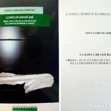 Libros: LORENZO, JESÚS. LA DAWLA DE LOS BANU QASI. ORIGEN, AUGE, CAÍDA DE UNA DINASTÍA MULADÍEN... 2010.. Lote 183669536