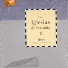 Libros: LAS IGLESIAS DE SERRABLO - CAI 100. Lote 188829787