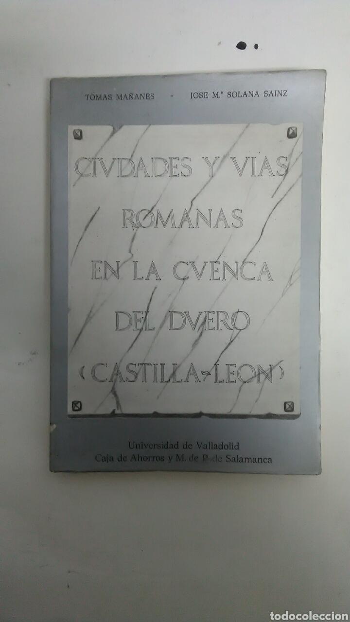 CIUDADES Y VIAS ROMANAS EN CUENCA DEL DUERO (Libros Nuevos - Historia - Historia Antigua)