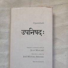 Libros: UPANISHADS. ABELEIRA JOSE MANUEL (EDICION).VERSION E INTRODUCCIÓN JUAN MASCARÓ,EDICION BILINGÜE2009. Lote 195256241