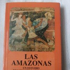 Libros: LAS AMAZONAS. UN ESTUDIO DE LOS MITOS ATENIENSES. TYRRELL, WILLIAM BLAKE FONDO DE CULTURA ECONÓMICA. Lote 196494200