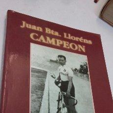 Libros: JUAN BAUTISTA LLORENS. Lote 199236120